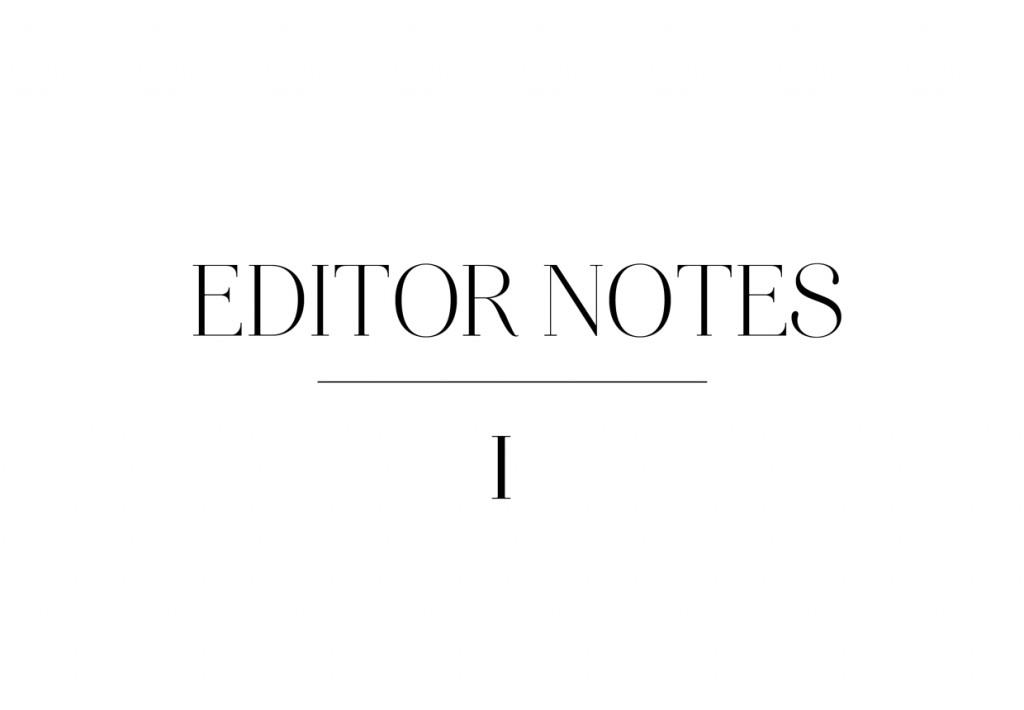 Editor Notes 1