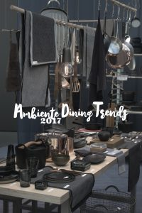 Ambiente 17 Dining Trends